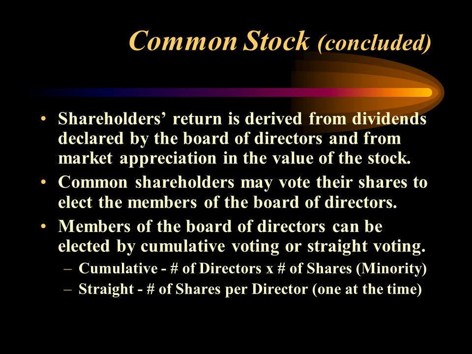 Preferred Stock – Preferred Claim on Earnings and Assets Compared to Common Stock Dividends paid ahead of common if declared.