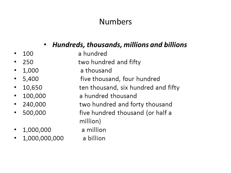 NUMBERS It is important to be able to say and understand numbers in business contexts.