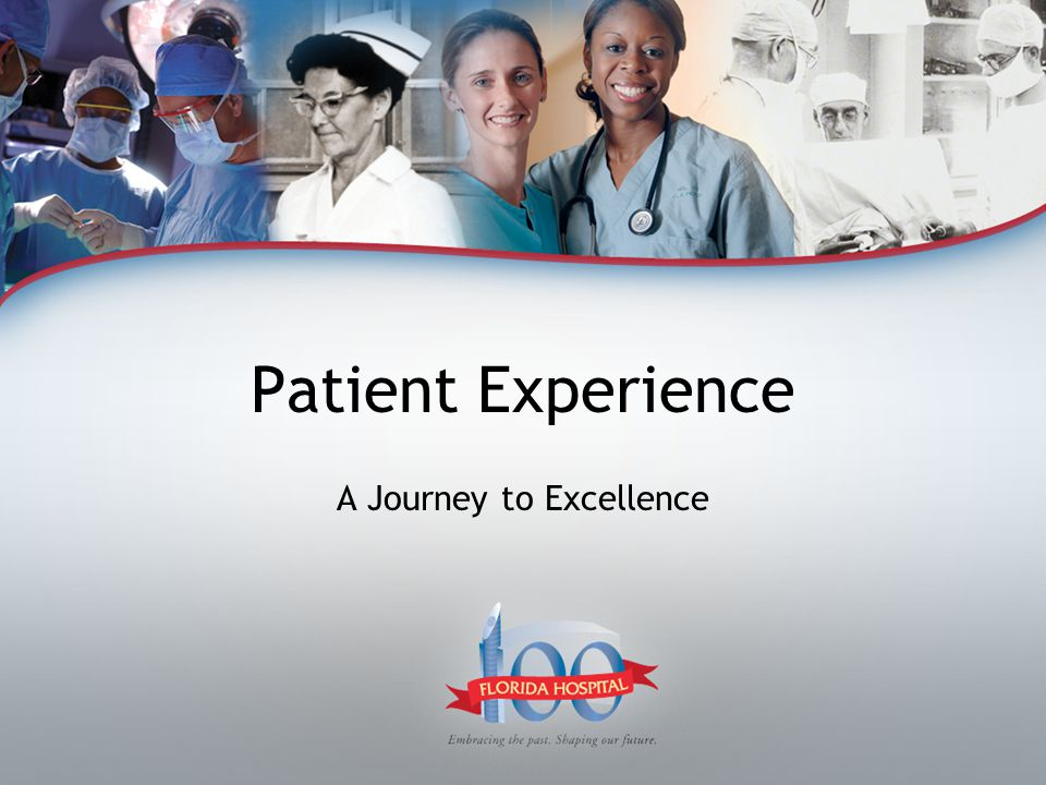 Patient Experience A Journey to Excellence