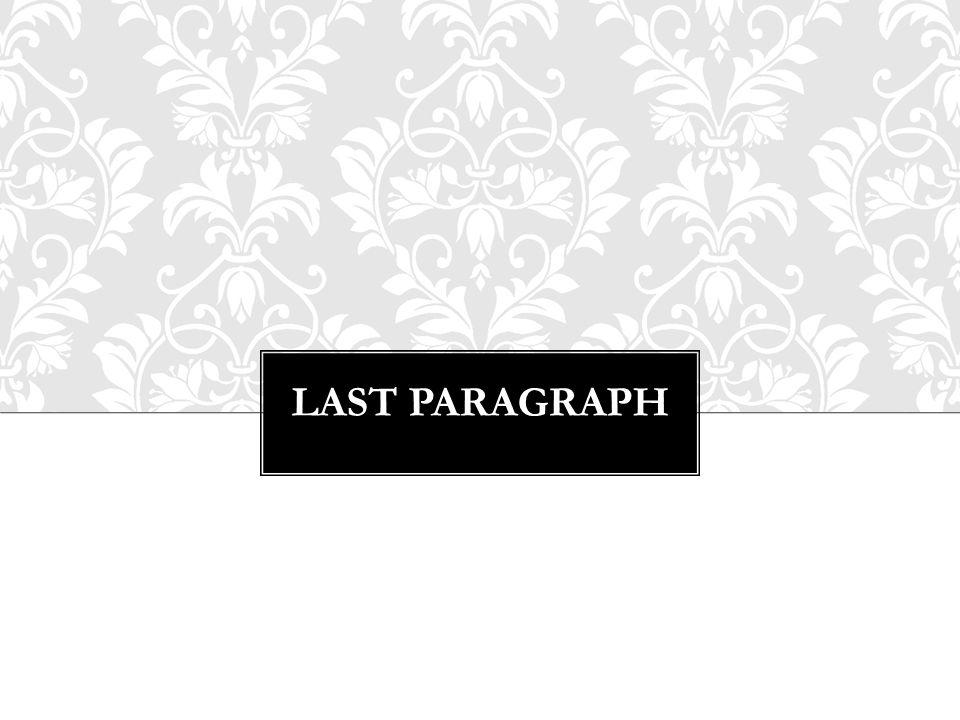 LAST PARAGRAPH