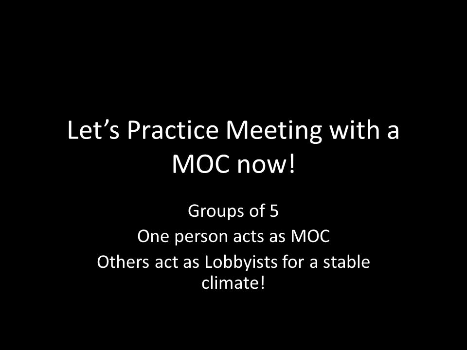 Let's Practice Meeting with a MOC now.
