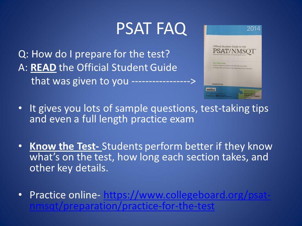PSAT FAQ Q: How do I prepare for the test.