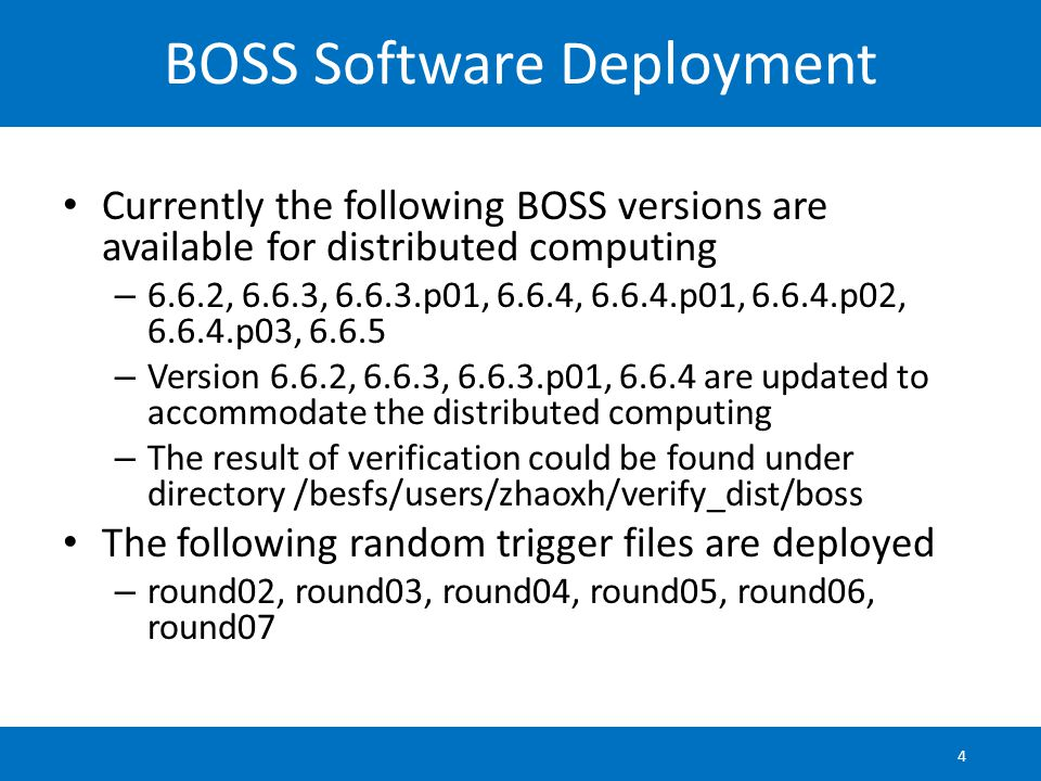 BOSS 6.6.5 Support BOSS 6.6.5 is already supported by distributed computing system Site with sl6 5