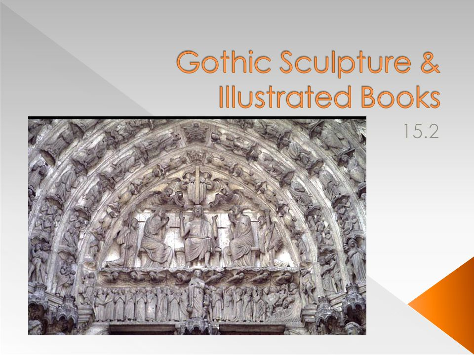  Gothic sculpture, like the stained glass of the period, was designed as part of one large composition-the cathedral erected to the glory of God.