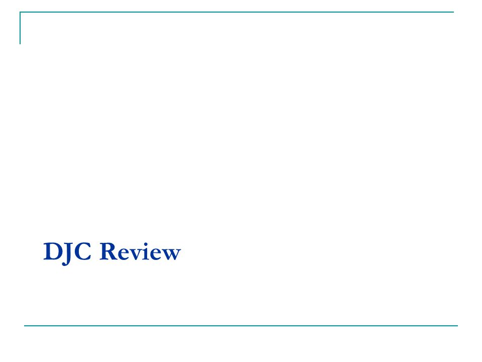 DJC Review