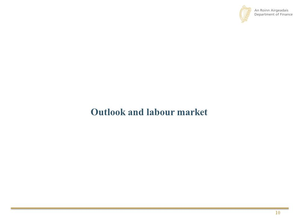 Outlook and labour market 10