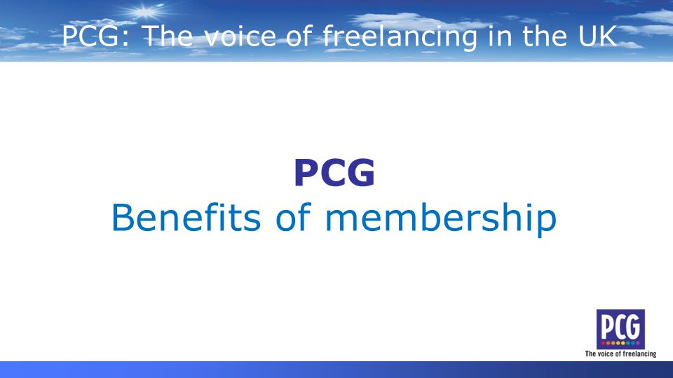PCG: The voice of freelancing in the UK Independent Professionals Independents PCG Benefits of membership