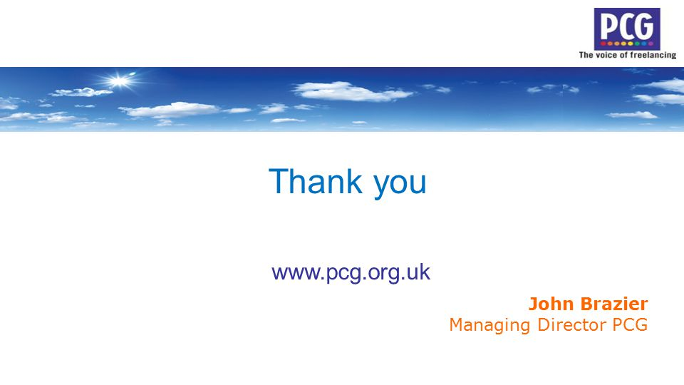 Thank you www.pcg.org.uk John Brazier Managing Director PCG