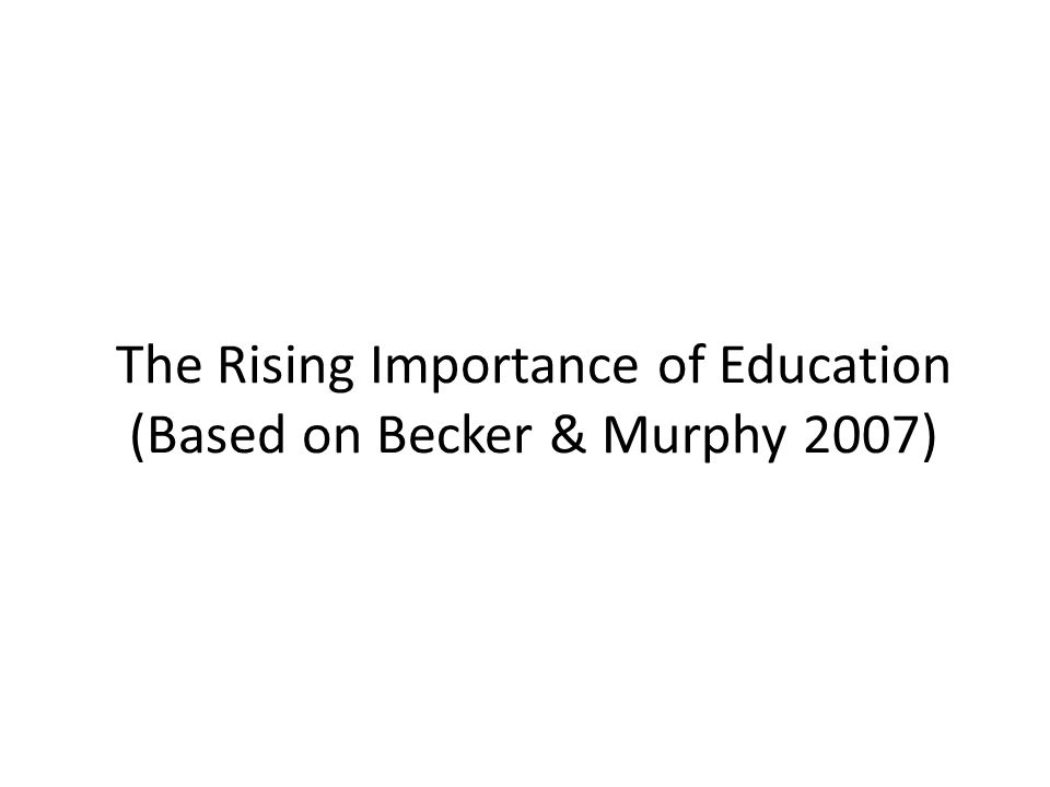 Education & Gender (Becker Hubbard & Murphy 2010) While the fraction of individuals going on to college has increased over time the fraction graduating has not kept pace The most likely reason is that many students are not well prepared This is particularly true for young men As a result of this and other factors college graduation rates for men are falling behind those for women
