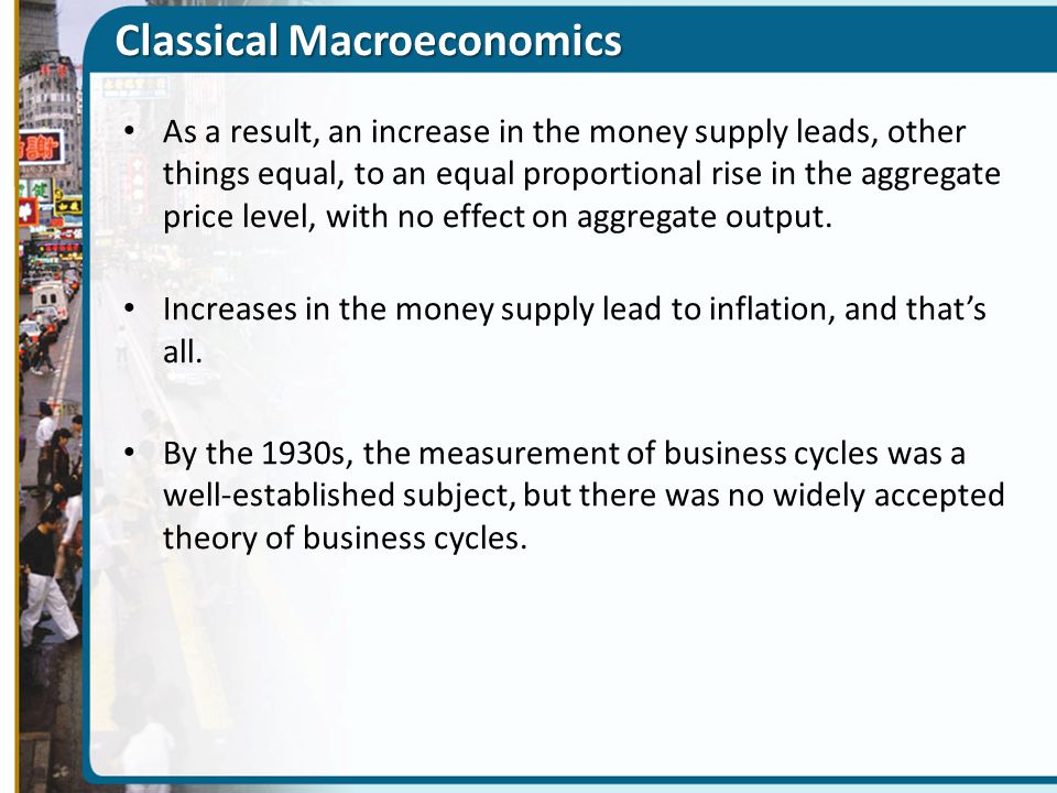 When did the business cycle begin? ECONOMICS IN ACTION