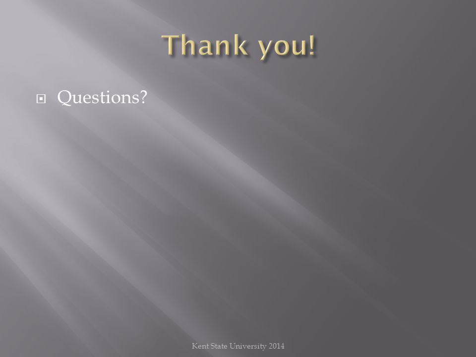  Questions Kent State University 2014