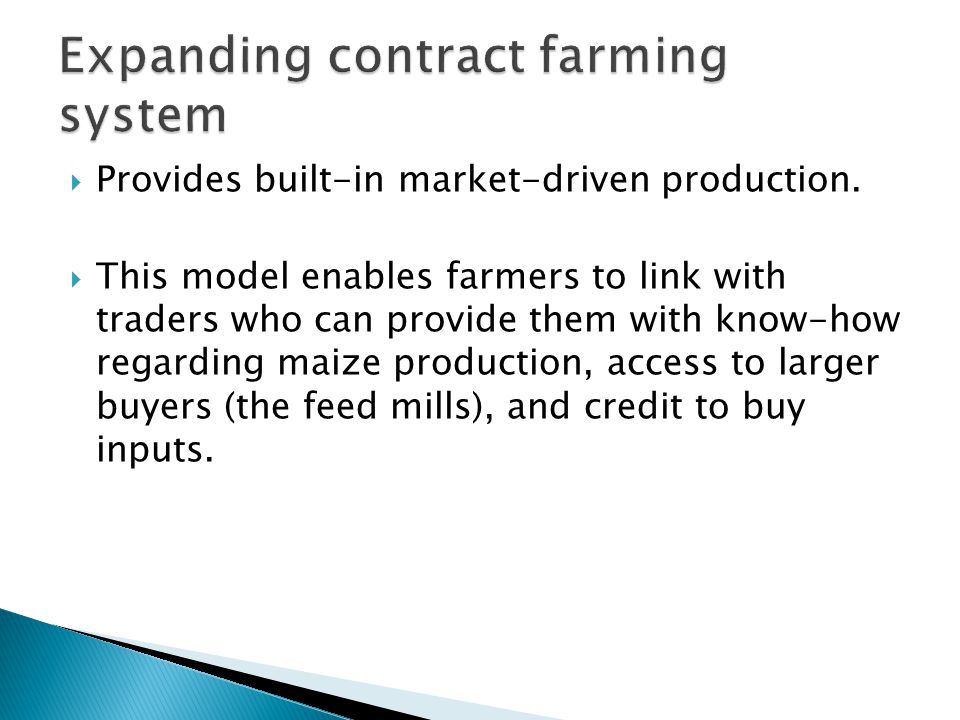  Provides built-in market-driven production.