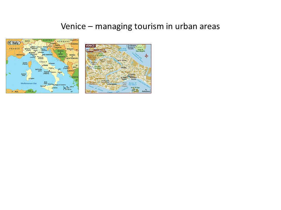 Venice – managing tourism in urban areas