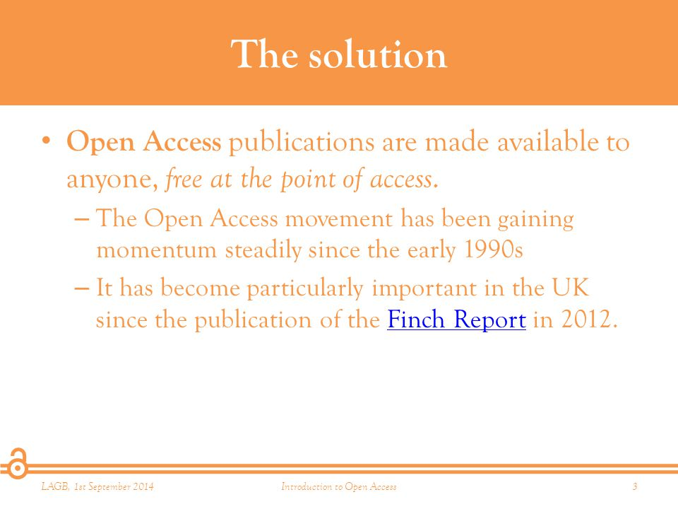 2. Types of Open Access Green vs. Gold LAGB, 1st September 2014Introduction to Open Access14