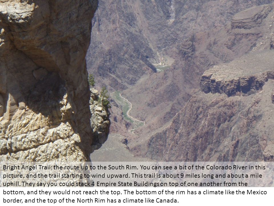 Bright Angel Trail: the route up to the South Rim.