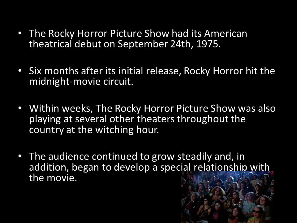 The Rocky Horror Picture Show had its American theatrical debut on September 24th, 1975.