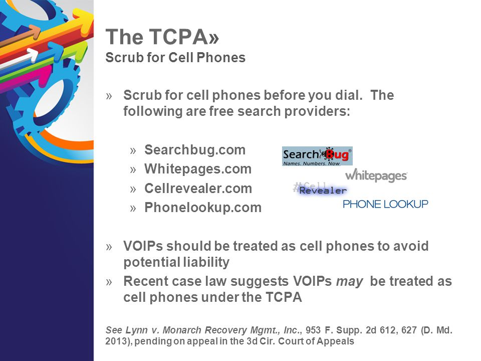 The TCPA» Soppetize the Number  Autodialing old cell numbers is risky.