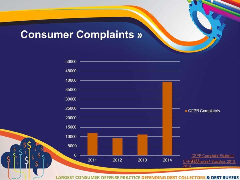 Consumer Complaints » CFPB Complaint Statistics 2011 CFPB Complaint Statistics 2013- 2014