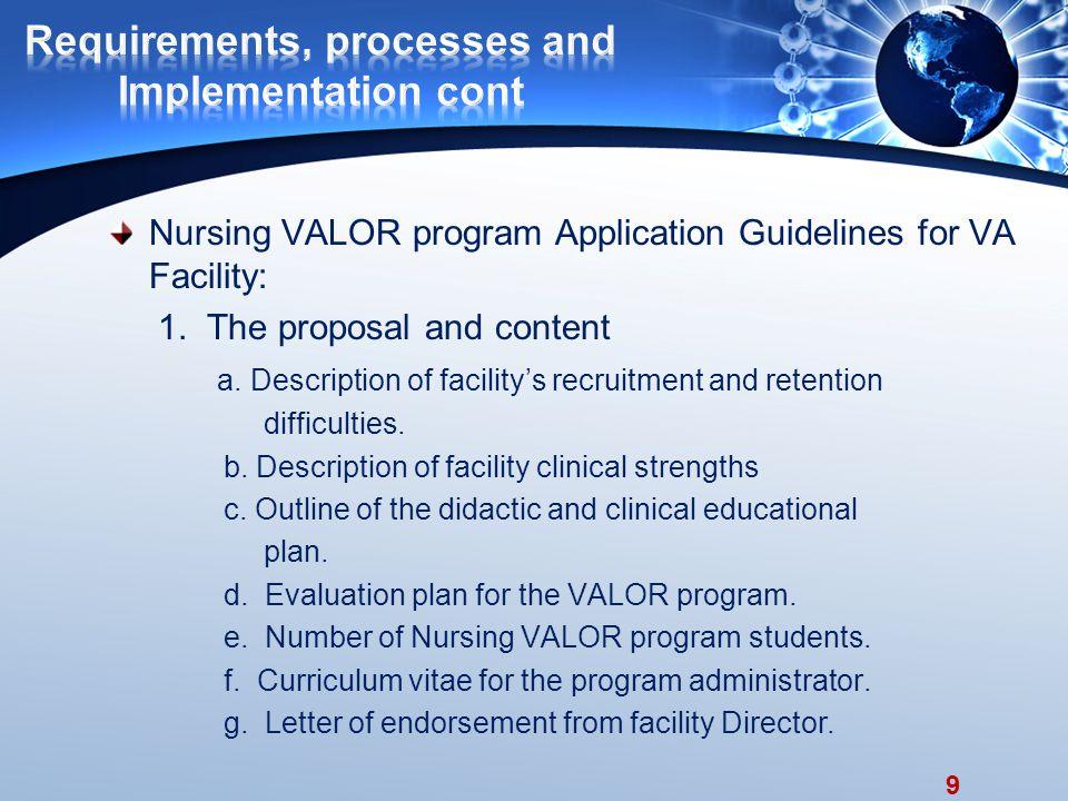 9 Nursing VALOR program Application Guidelines for VA Facility: 1.