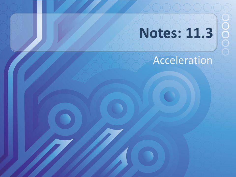 Acceleration E.