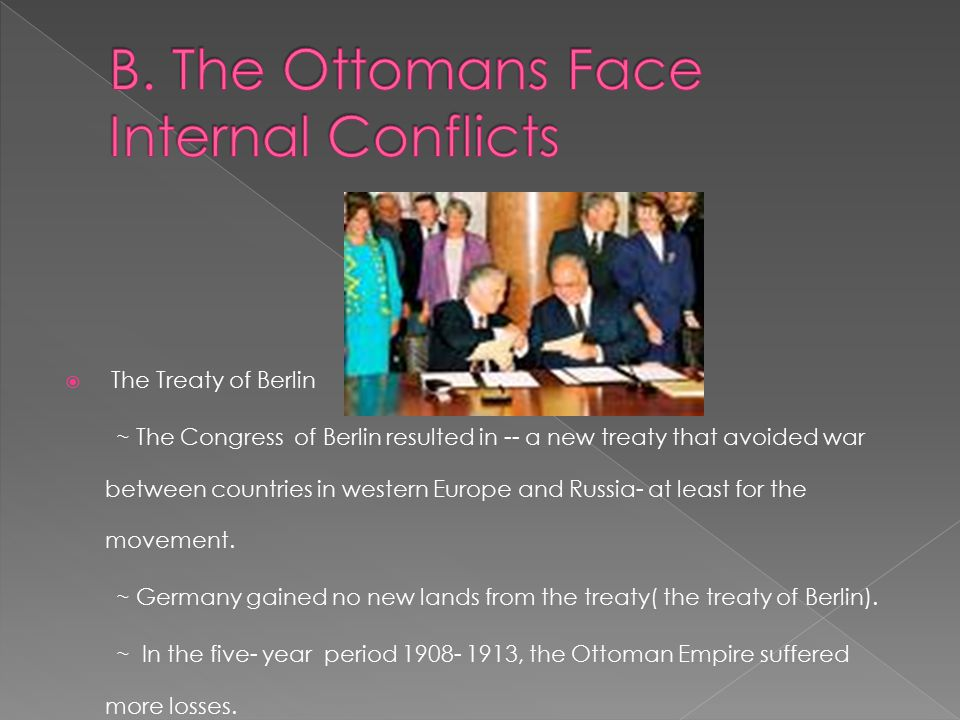  The Treaty of Berlin ~ The Congress of Berlin resulted in -- a new treaty that avoided war between countries in western Europe and Russia- at least for the movement.