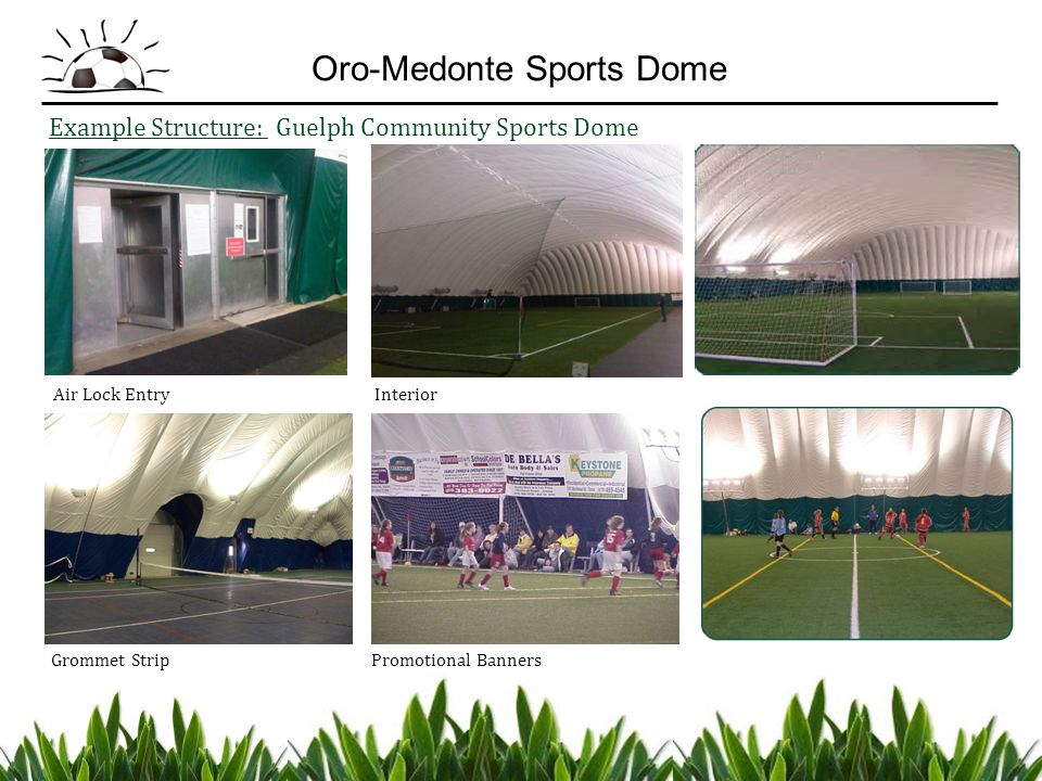 Example Structure: Guelph Community Sports Dome Air Lock Entry Interior Grommet Strip Promotional Banners Oro-Medonte Sports Dome