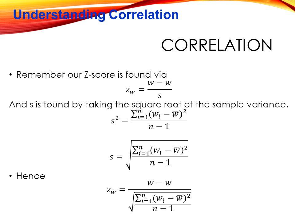 Understanding Correlation CORRELATION