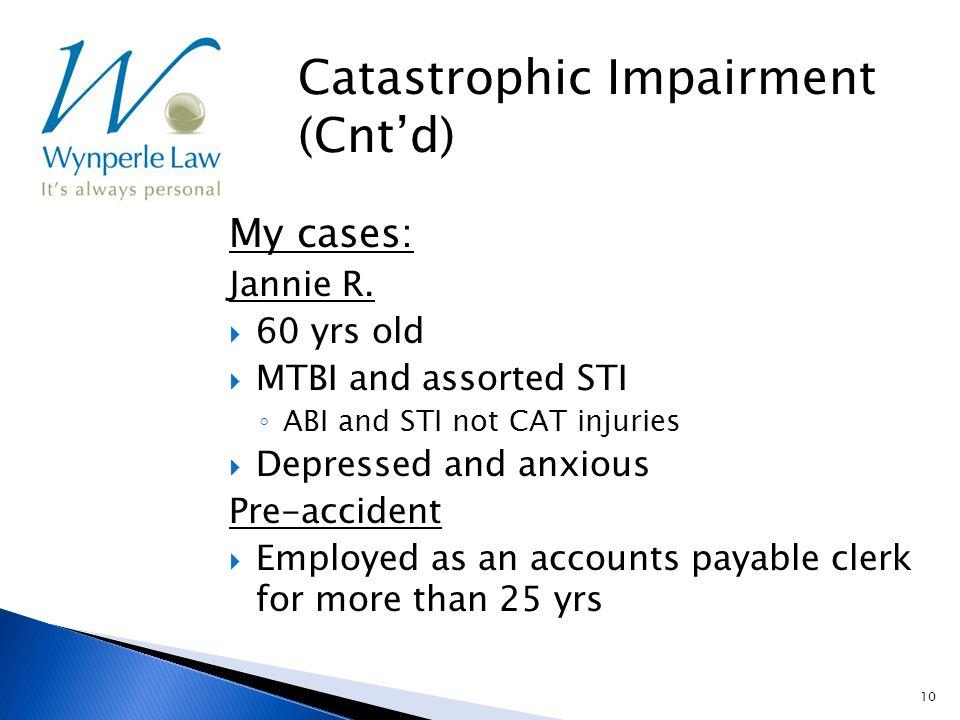 10 My cases: Jannie R.