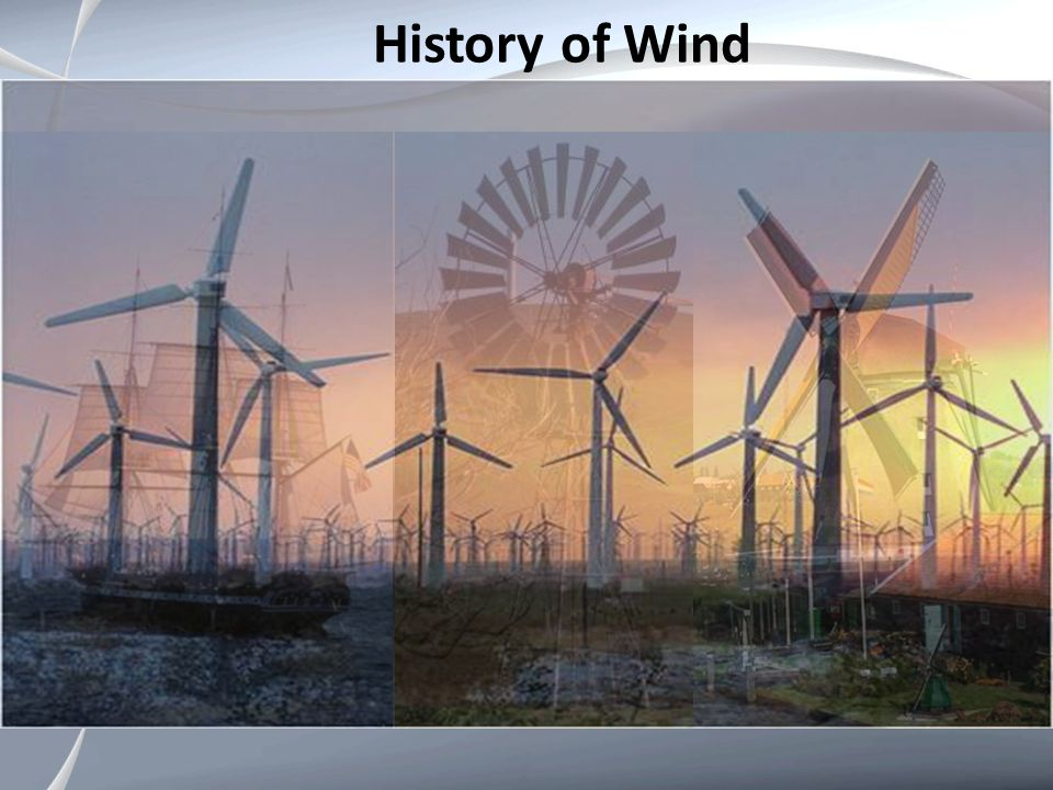 History of Wind