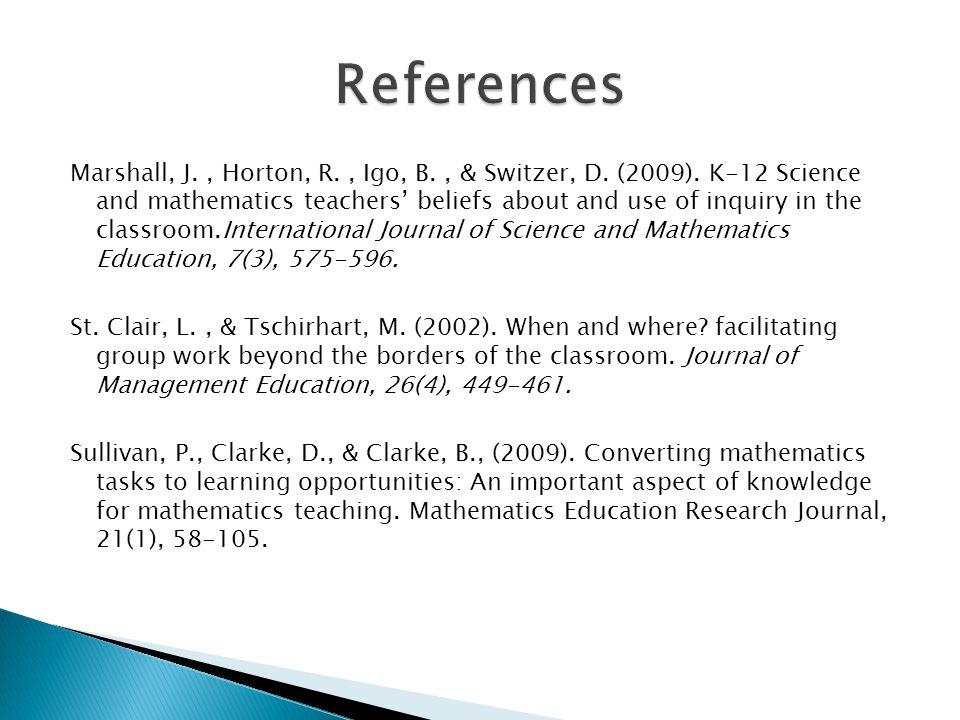 Marshall, J., Horton, R., Igo, B., & Switzer, D. (2009).