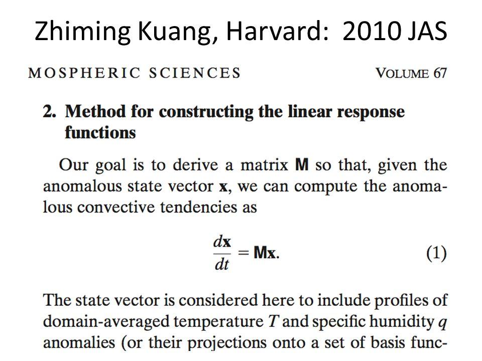 Zhiming Kuang, Harvard: 2010 JAS