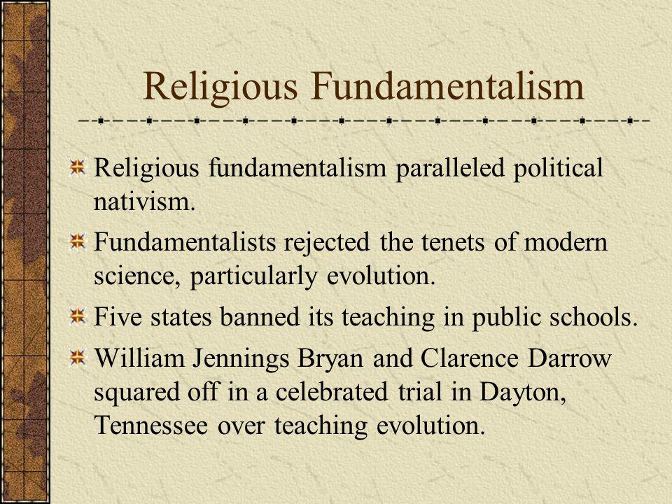 Religious Fundamentalism Religious fundamentalism paralleled political nativism.