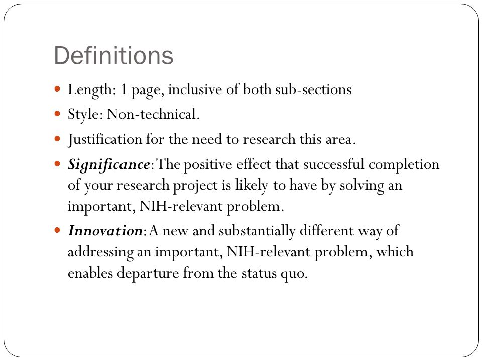 Definitions Length: 1 page, inclusive of both sub-sections Style: Non-technical.