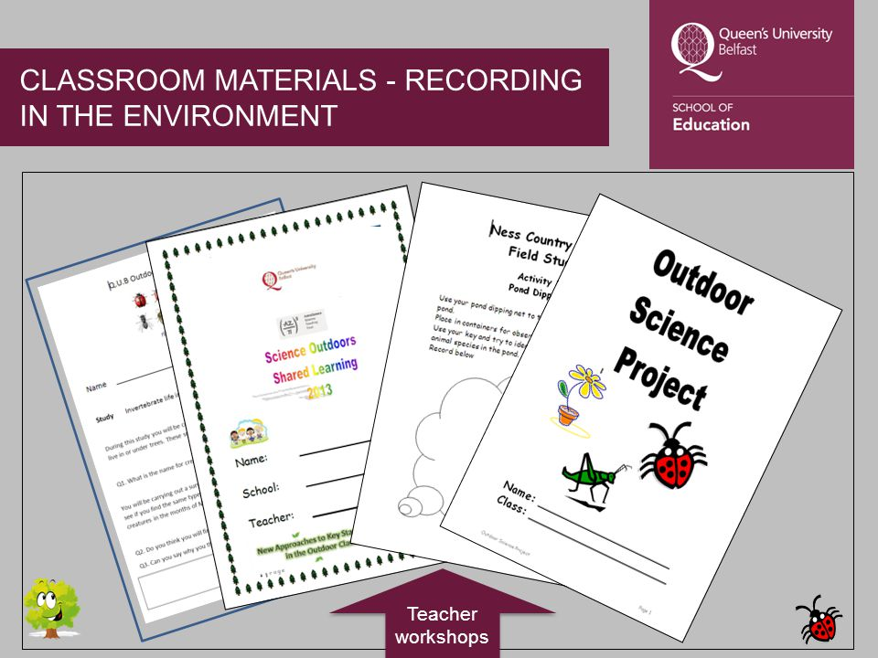CLASSROOM MATERIALS - RECORDING IN THE ENVIRONMENT Teacher workshops