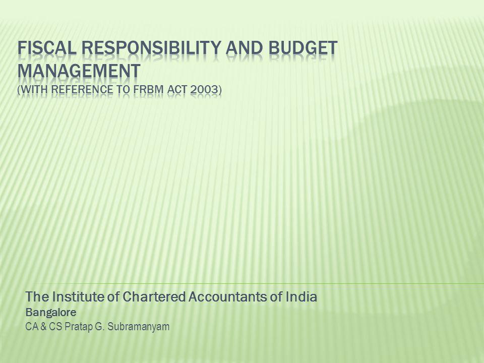 The Institute of Chartered Accountants of India Bangalore CA & CS Pratap G. Subramanyam