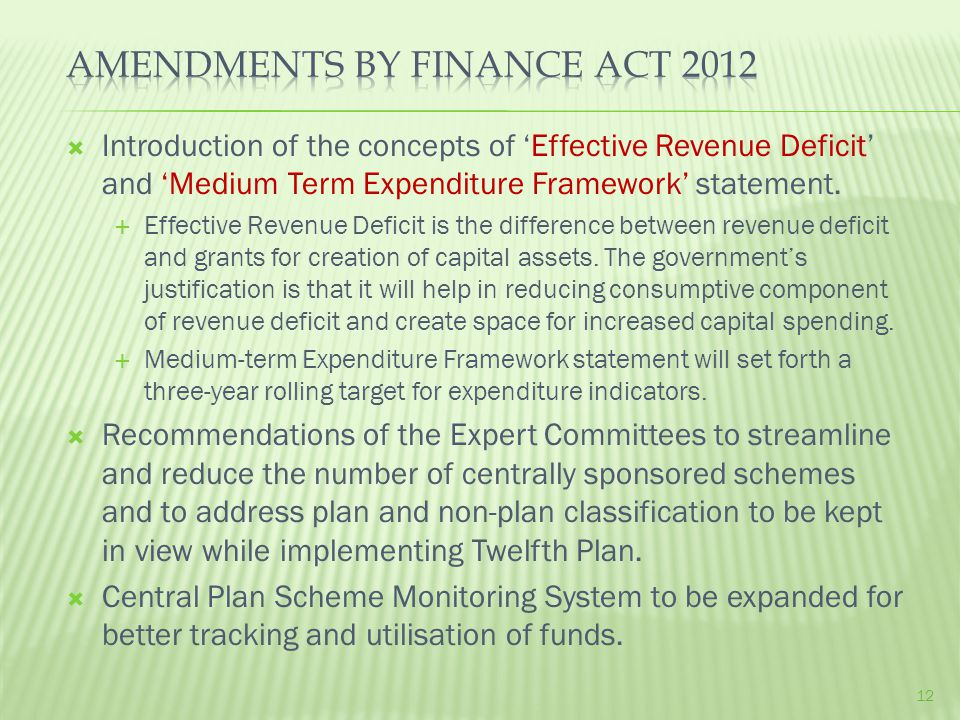 Introduction of the concepts of 'Effective Revenue Deficit' and 'Medium Term Expenditure Framework' statement.