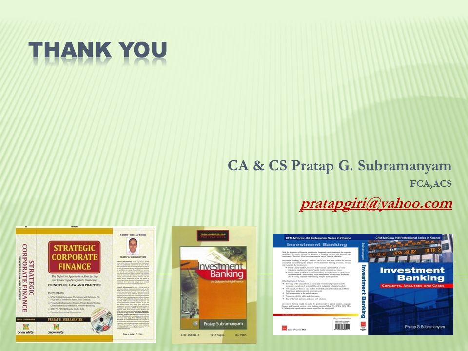 CA & CS Pratap G. Subramanyam FCA,ACS pratapgiri@yahoo.com