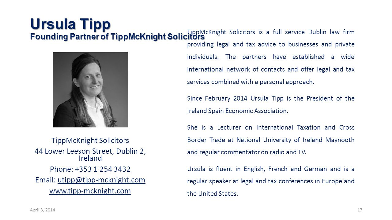 Ursula Tipp Founding Partner of TippMcKnight Solicitors TippMcKnight Solicitors is a full service Dublin law firm providing legal and tax advice to businesses and private individuals.