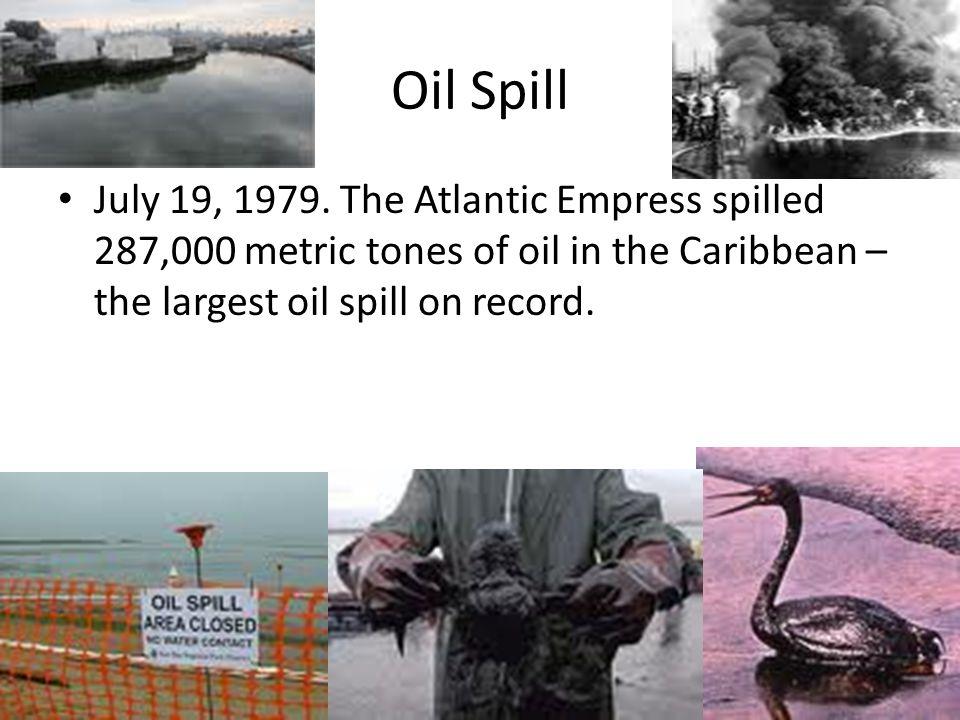 Oil Spill July 19, 1979.