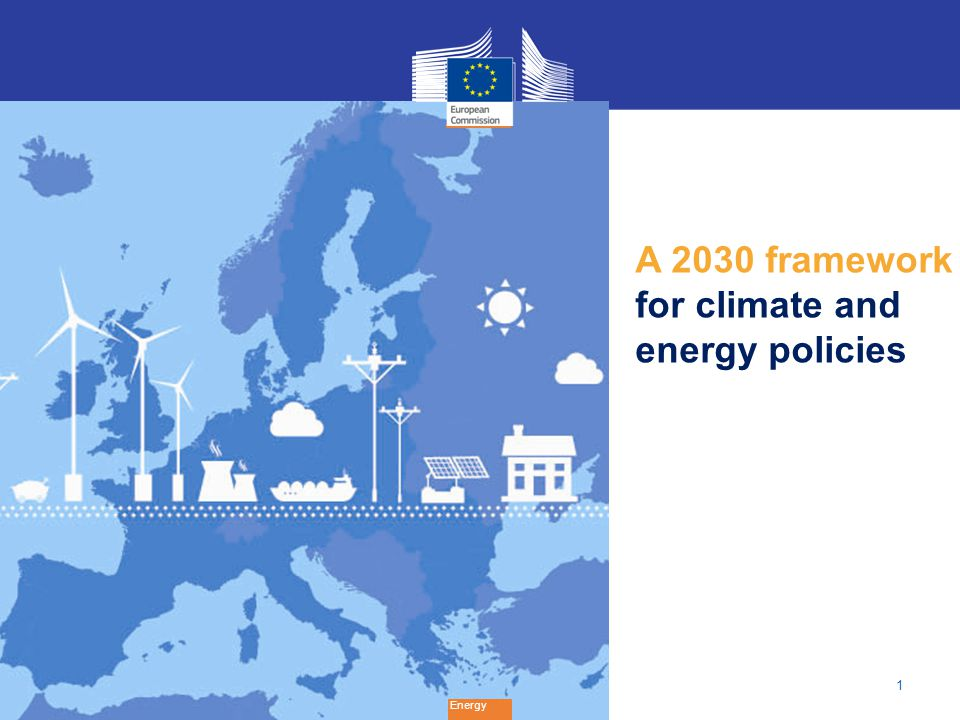 1 Energy A 2030 framework for climate and energy policies