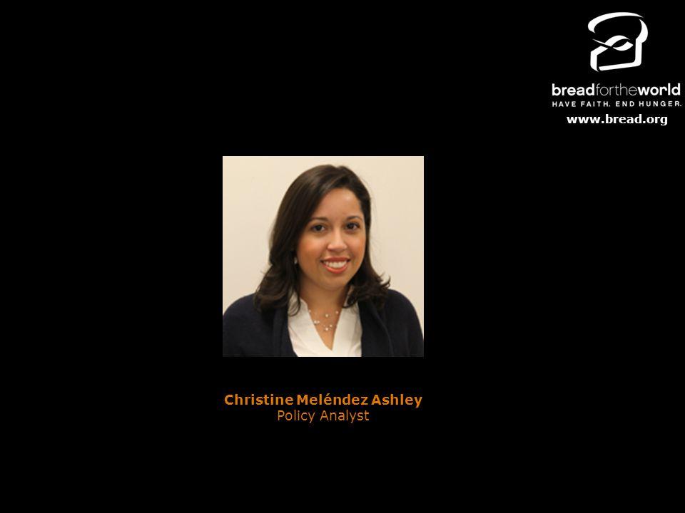 www.bread.org Christine Meléndez Ashley Policy Analyst