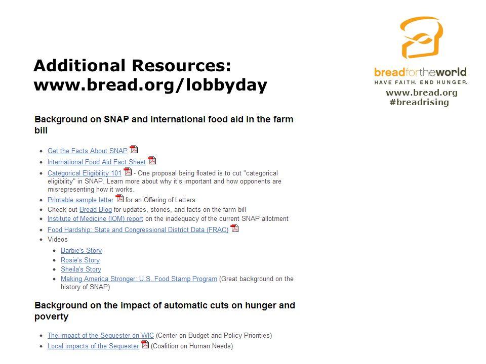 www.bread.org Additional Resources: www.bread.org/lobbyday #breadrising