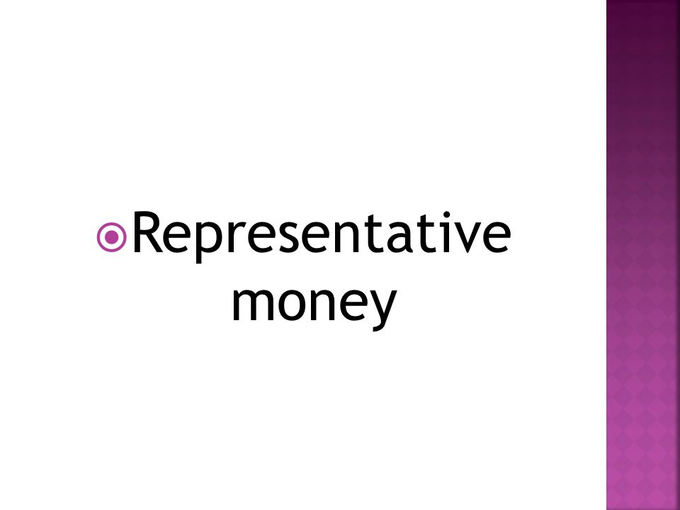  Representative money