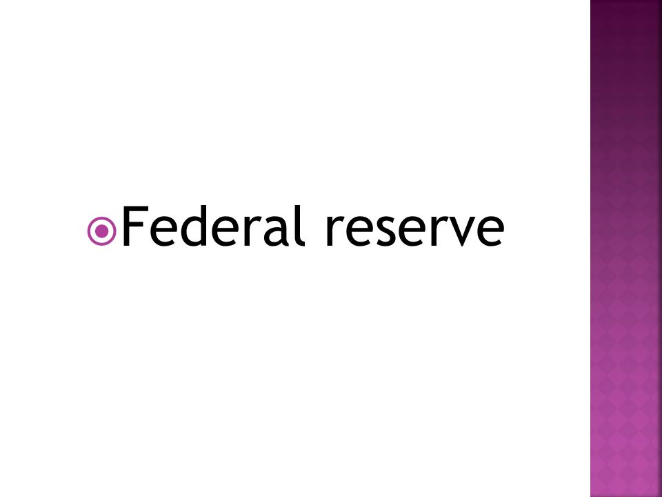  Federal reserve