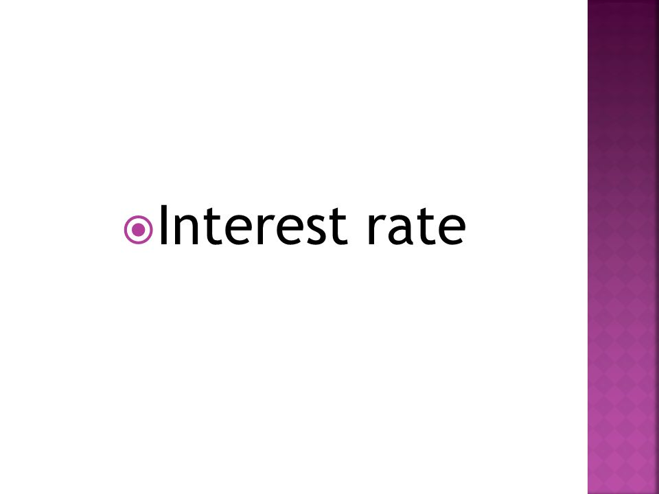  Interest rate