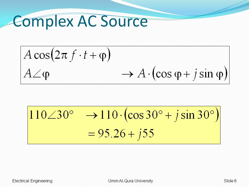 Complex AC Source Electrical EngineeringUmm Al-Qura UniversitySlide 6
