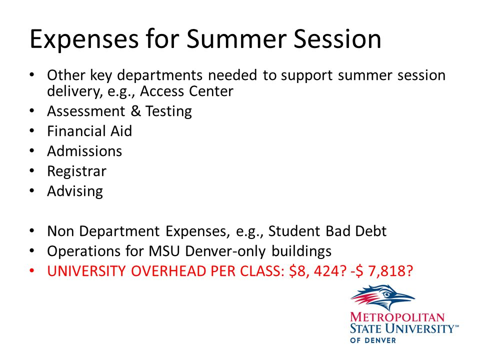 Known Encumbrances of Summer Courses Faculty Salary Course Materials Paid for by Course Fees