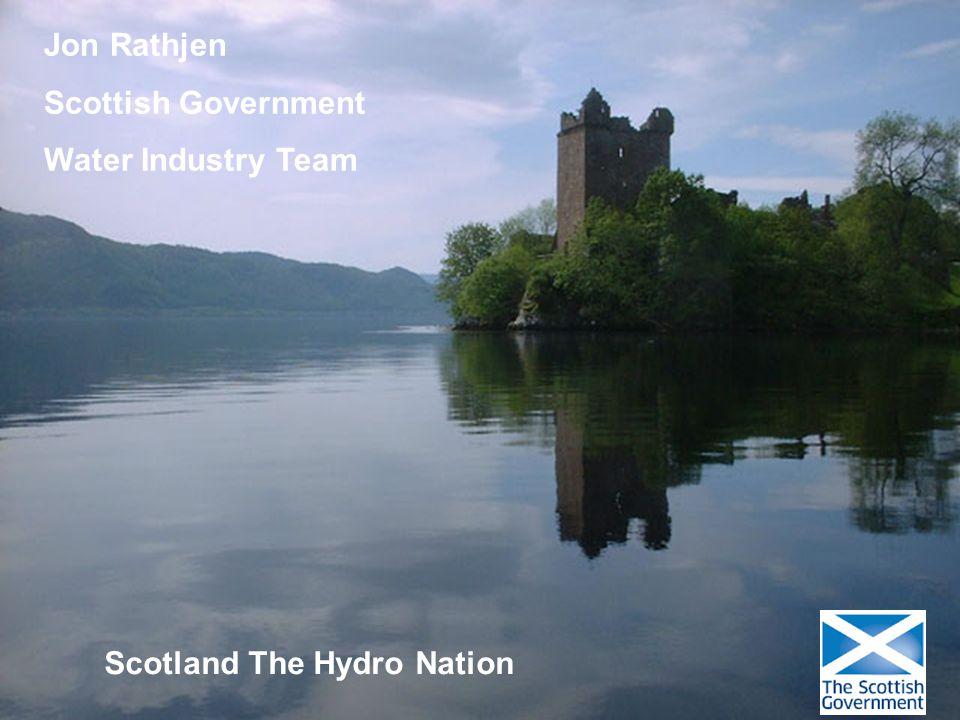 Jon.Rathjen@Scotland.GSI.GOV.UK Team Leader Water Industry Team Scottish Government