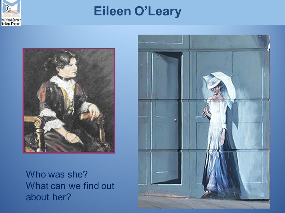 Eileen O'Leary Who was she? What can we find out about her?