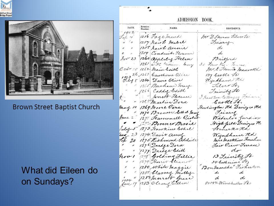 What did Eileen do on Sundays Brown Street Baptist Church